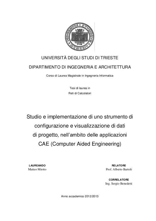 UNIVERSITÀ DEGLI STUDI DI TRIESTE DIPARTIMENTO DI INGEGNERIA E ARCHITETTURA Corso di Laurea Magistrale in Ingegneria Infor...