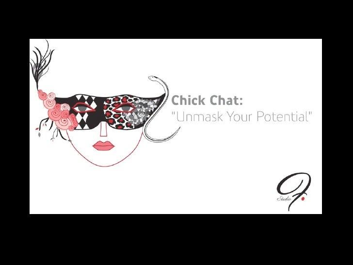 Studio F  Chick Chat Slideshow