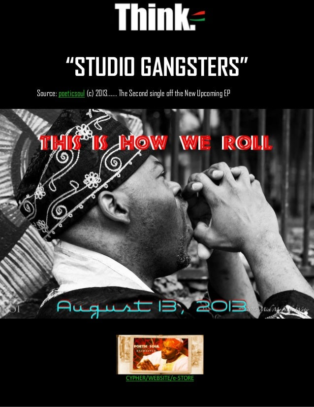 "Tunde Olufemi | PoeticSoul ""STUDIO GANGSTERS"" Source: poeticsoul (c) 2013....... The Second single off the New Upcoming EP..."