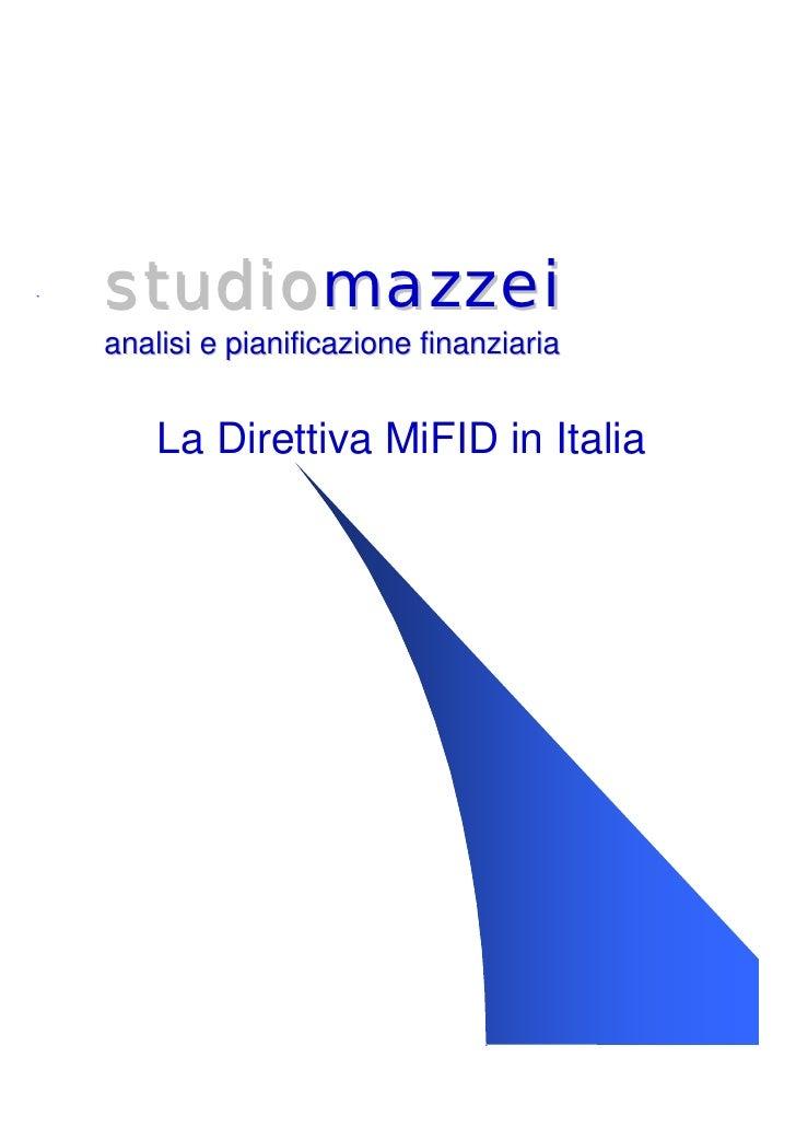 studiomazzei analisi e pianificazione finanziaria       La Direttiva MiFID in Italia