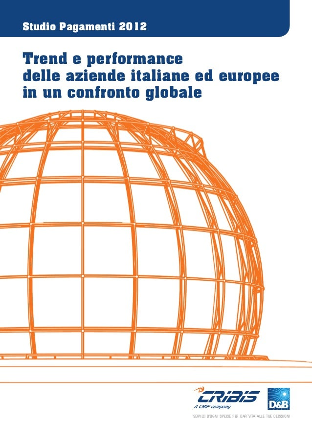 Studio Pagamenti 2012Trend e performancedelle aziende italiane ed europeein un confronto globale                        SE...