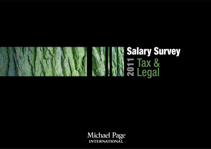 3    Michael Page                                                                                 Salary Survey 2011 - Tax...