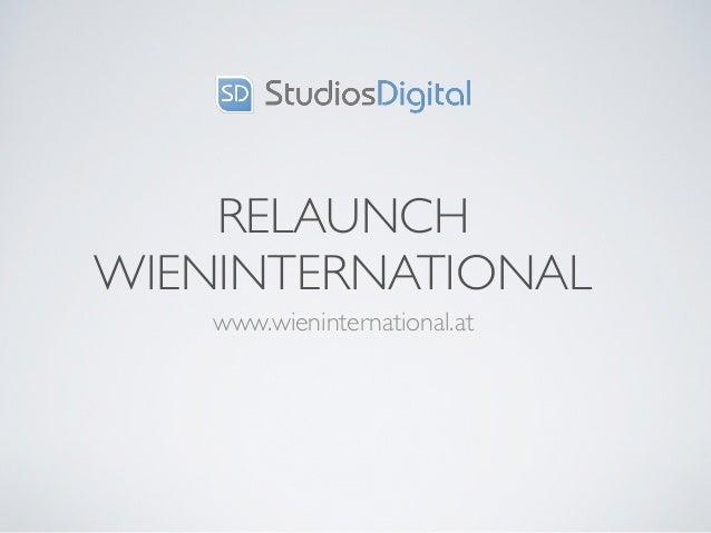 RELAUNCHWIENINTERNATIONAL    www.wieninternational.at