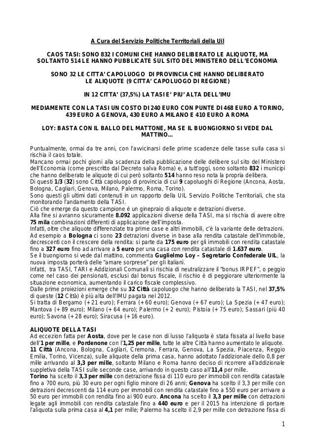 1 A Cura del Servizio Politiche Territoriali della Uil CAOS TASI: SONO 832 I COMUNI CHE HANNO DELIBERATO LE ALIQUOTE, MA S...