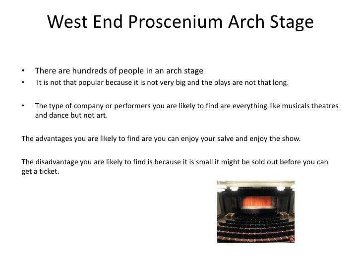proscenium stage advantages and disadvantages