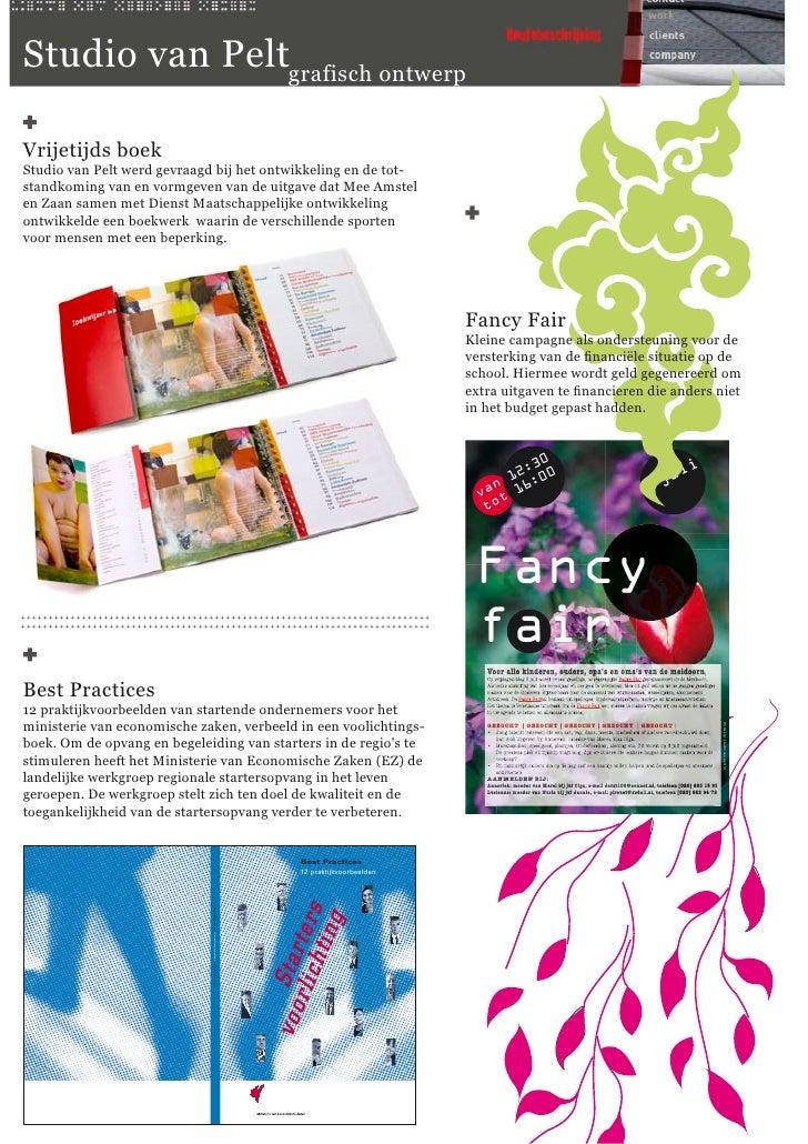 Studio van Peltgrafisch ontwerp  Vrijetijds boek Studio van Pelt werd gevraagd bij het ontwikkeling en de tot- standkoming...