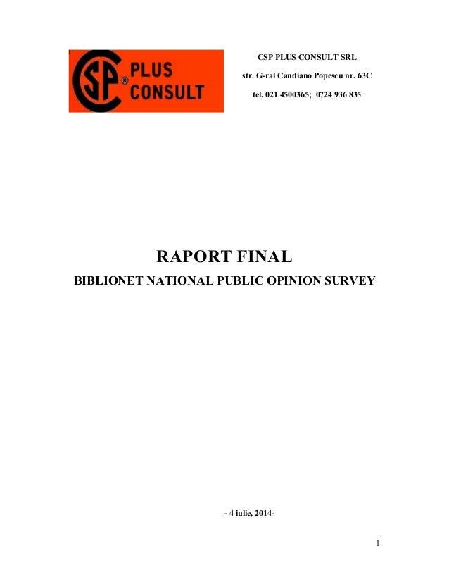 1  CSP PLUS CONSULT SRL  str. G-ral Candiano Popescu nr. 63C  tel. 021 4500365; 0724 936 835  RAPORT FINAL  BIBLIONET NATI...