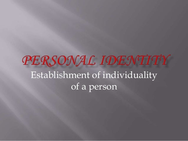 Establishment of individuality of a person