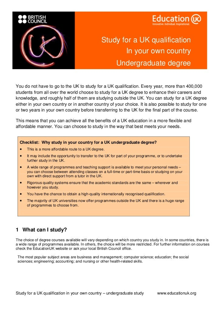 Study for a UK qualification                                                           In your own country                ...