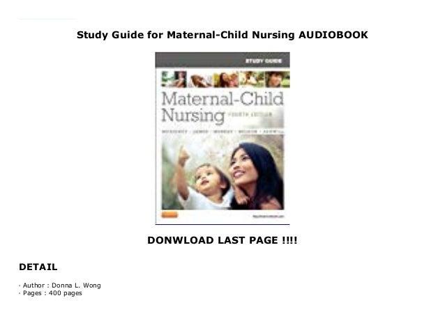 Read study guide for maternal-child nursing, 4e emily slone mckinn….
