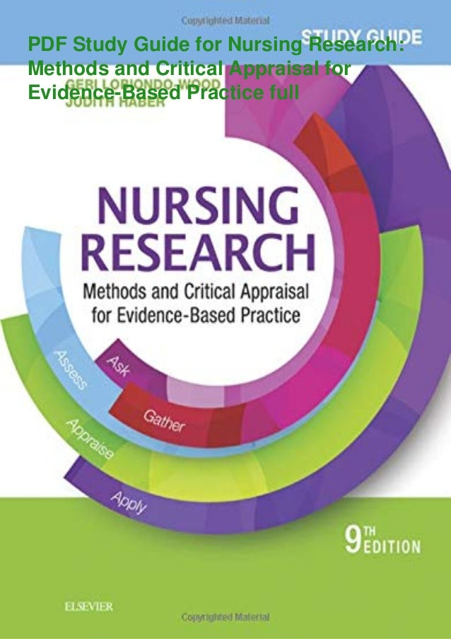 PDF Study Guide for Nursing Research: Methods and Critical Appraisal for Evidence-Based Practice full