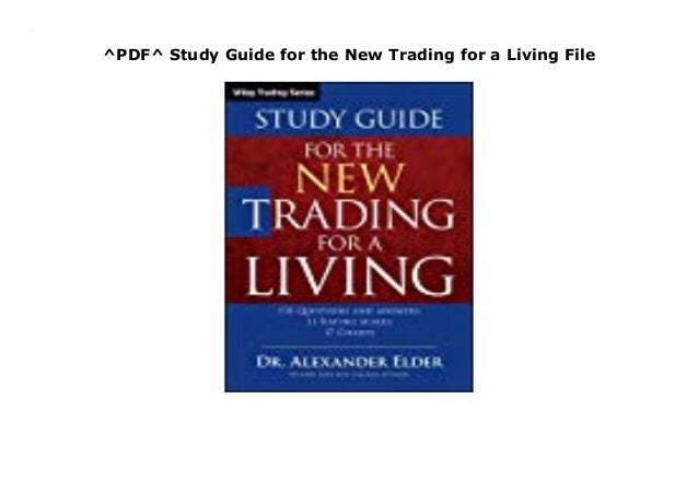 for a trading living new