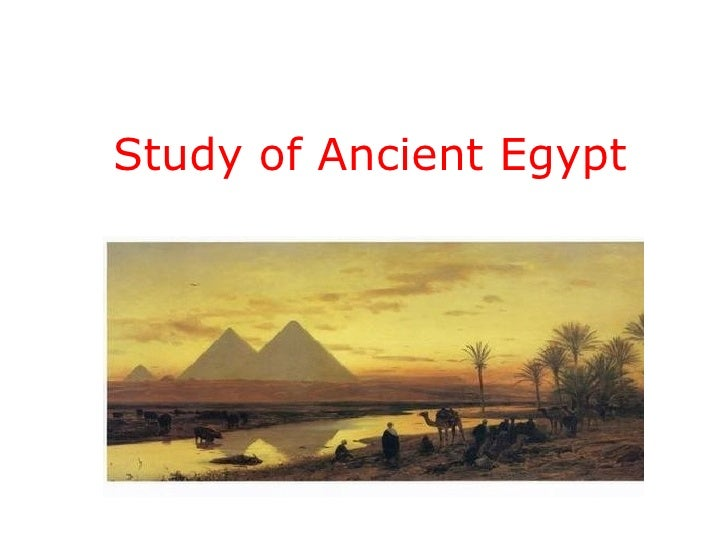 Study of Ancient Egypt