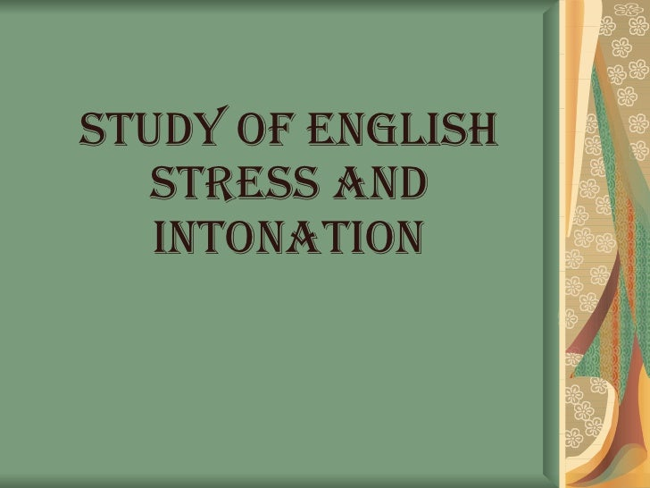 Introduction to Stress and Intonation - English with ...