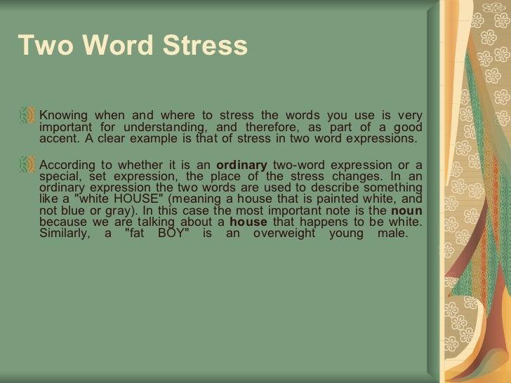 STUDY OF ENGLISH STRESS AND INTONATION - SlideServe
