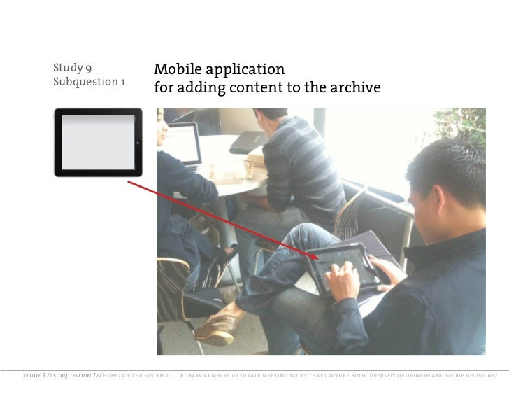 Study 9                        Mobile application         Subquestion 1                                        for adding ...