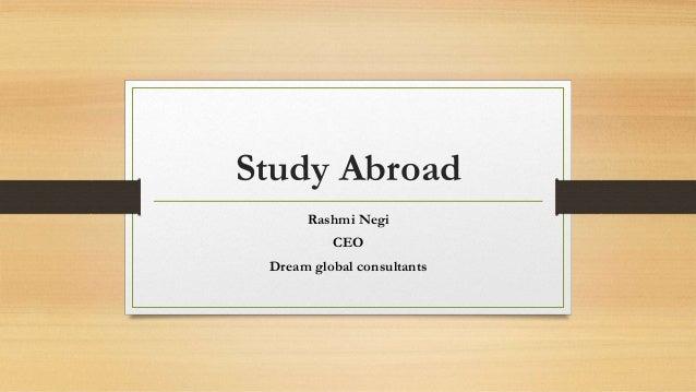 Study Abroad Rashmi Negi CEO Dream global consultants