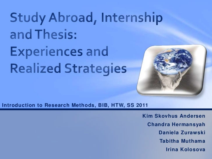 Introduction to Research Methods, BIB, HTW, SS 2011                                                 Kim Skovhus Andersen  ...