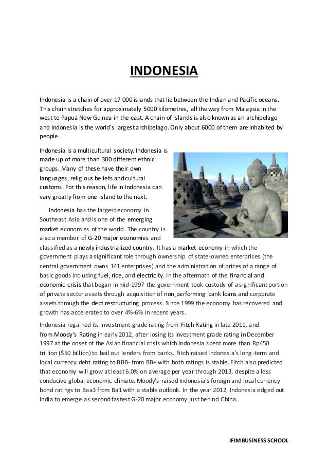 Study on Indonesia with respect to economy, culture  politics