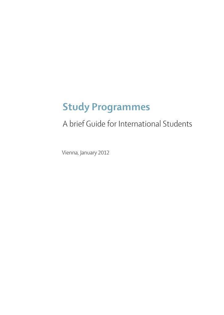 Study ProgrammesA brief Guide for International StudentsVienna, January 2012