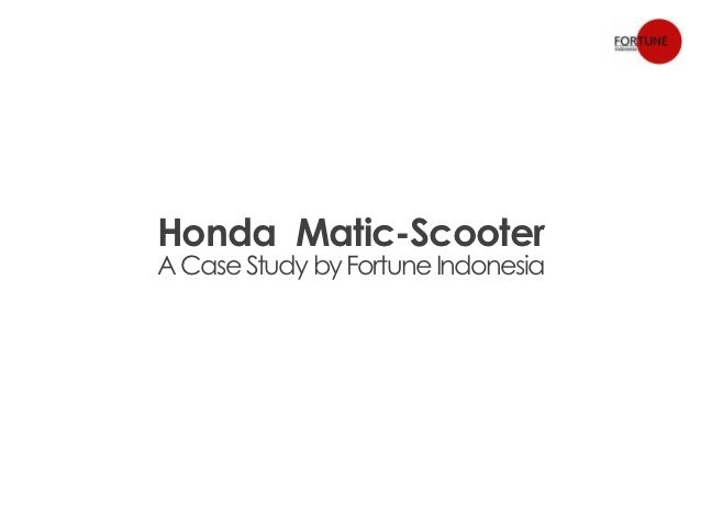 Honda Matic-ScooterA Case Study by Fortune Indonesia