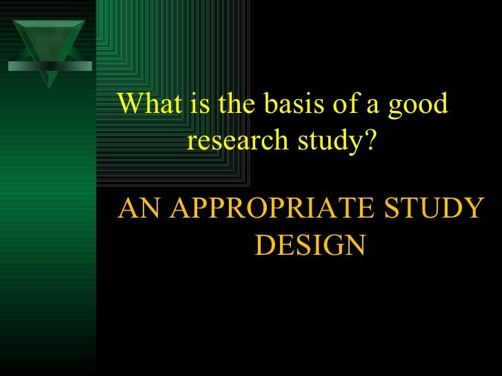 determine and describe an appropriate research design for your study The length and complexity of describing research designs in your paper can sage, 1995 yin, robert k case study research: design and appropriate time.