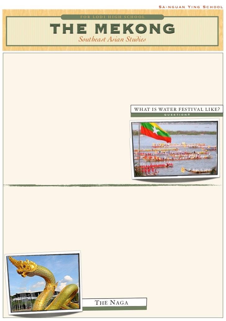 Sa-nguan Ying School      FOR LODI HIGH SCHOOLTHE MEKONG  Southeast Asian Studies                         W H AT I S WAT E...