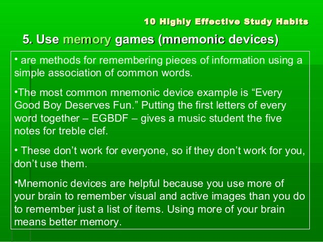the use of mnemonic devices in humans When you have to study for a test and you need to remember a large amount of information, what strategies do you use to help your memory these.
