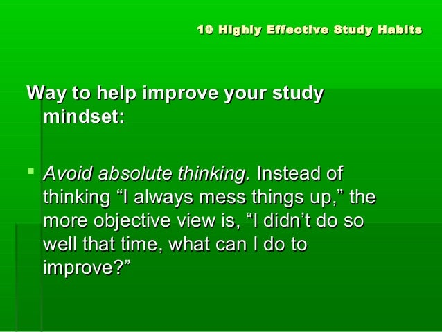 Effective Habits for Effective Study