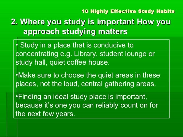 effective study habit wksht Influence of study habits on academic performance the effect of study habits on academic performance from the work methods—use of effective study.