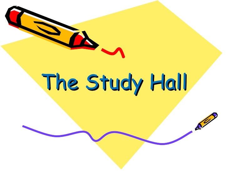 The Study Hall