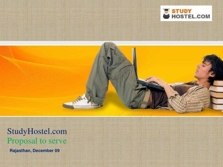 StudyHostel.com<br />Proposal to serve <br />Rajasthan, December 09<br />