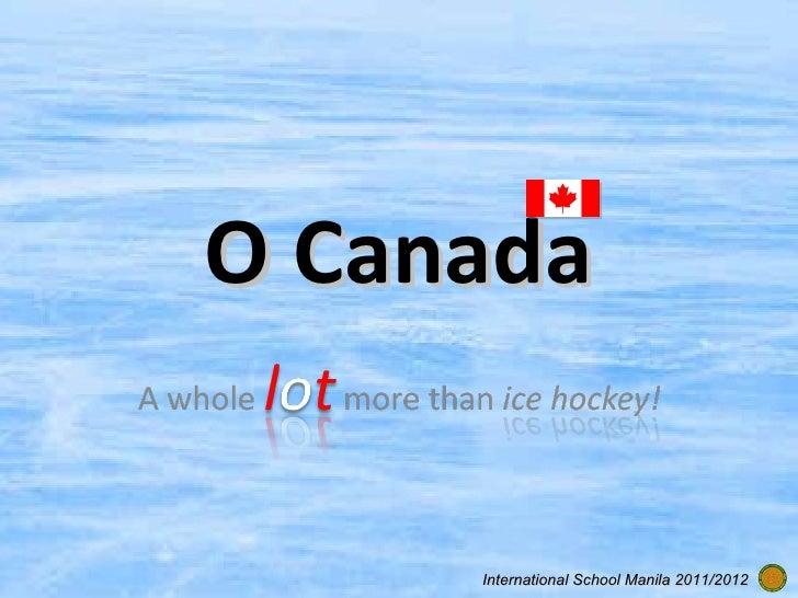 O Canada International School Manila 2011/2012