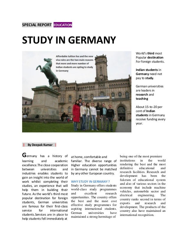 SPECIAL REPORT EDUCATIONn World's third most Popular destination For foreign students. Indian students in Germany need not...