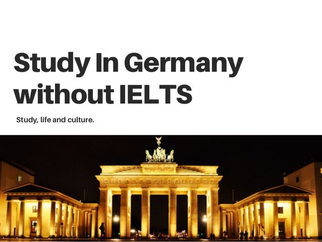 Study in Germany for free without IELTS 2019