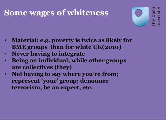 wages of whiteness essay The wages of whiteness has 1,911 ratings and 53 reviews graham said: tough to comment on so hard on the heels of finishing it  the essay explores the multiple .