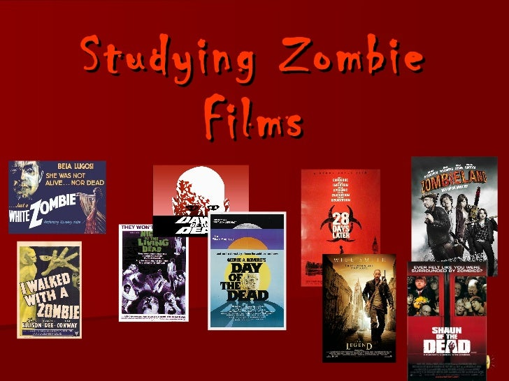 Studying Zombie Films