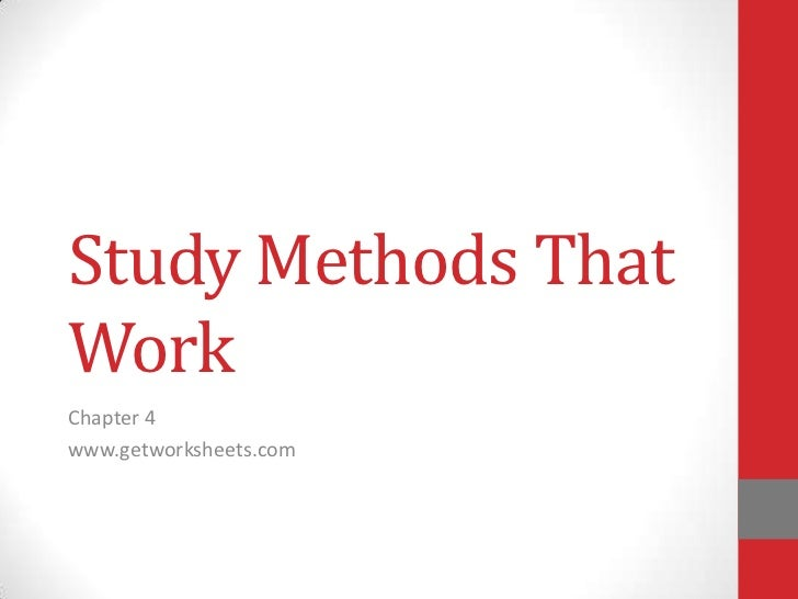 Study Methods ThatWorkChapter 4www.getworksheets.com