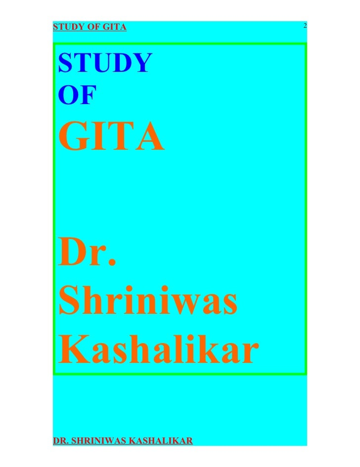 a study of bhagavad gita Here is an extract of the bhagavad-gita ruth also loves theology and apologetics, for which she developed an appetite during her undergraduate study.