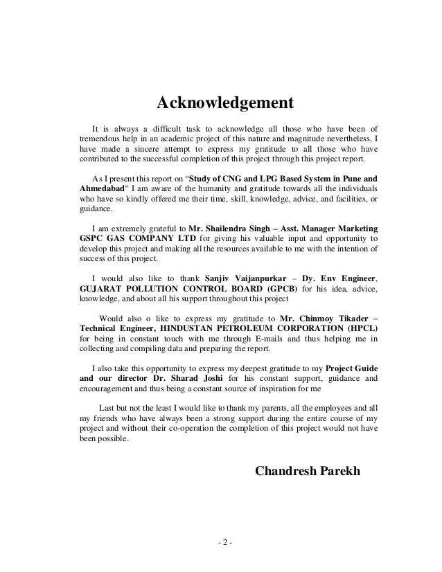 - 2 - Acknowledgement It is always a difficult task to acknowledge all those who have been of tremendous help in an academ...