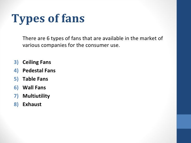 Study of fans types of fans aloadofball Images