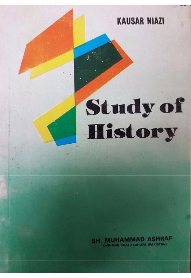 Study Of History - Maulana Kausar Niazi || Australian Islamic Library