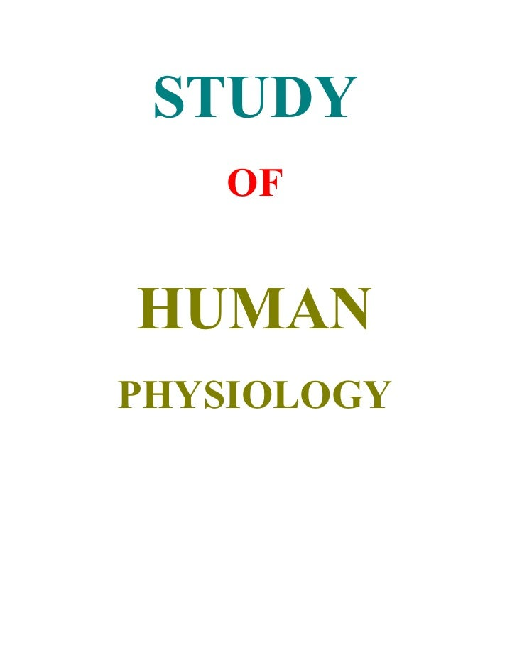 STUDY    OF   HUMAN PHYSIOLOGY