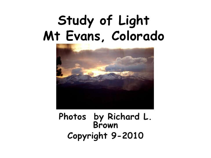 Study of LightMt Evans, Colorado<br />Photos  by Richard L. Brown<br />Copyright 9-2010<br />