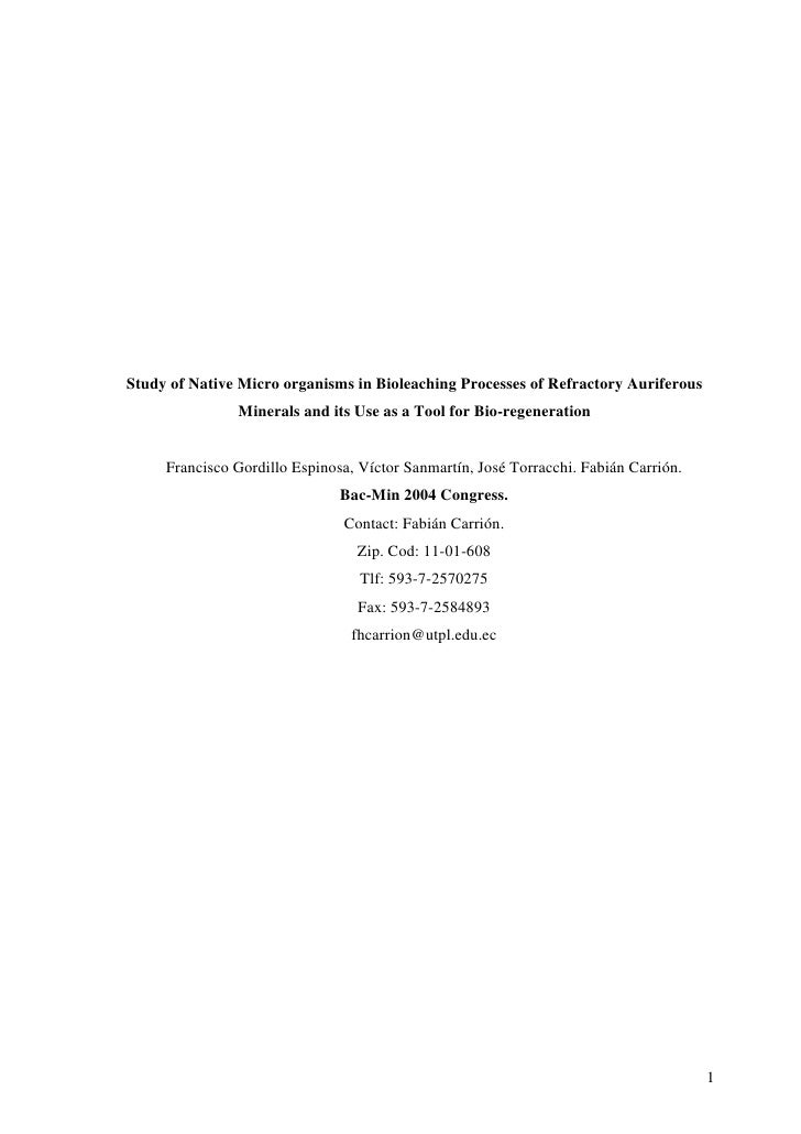 Study of Native Micro organisms in Bioleaching Processes of Refractory Auriferous                Minerals and its Use as a...