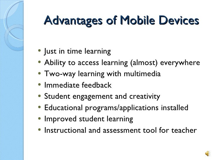 Technology in the classroom: Mobile Devices
