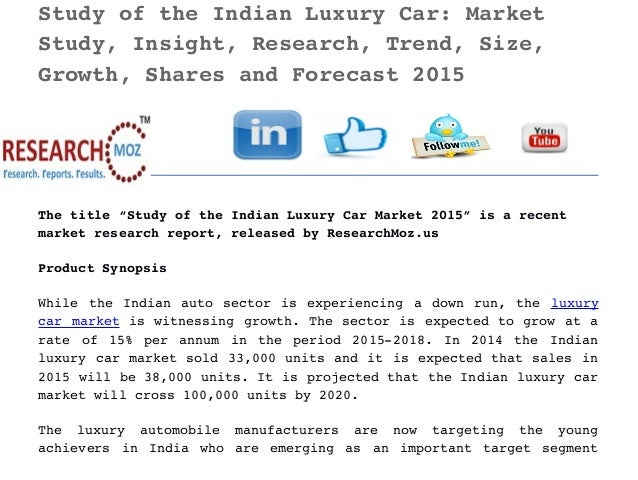Study Of The Indian Luxury Car Market Study Insight Research Tren