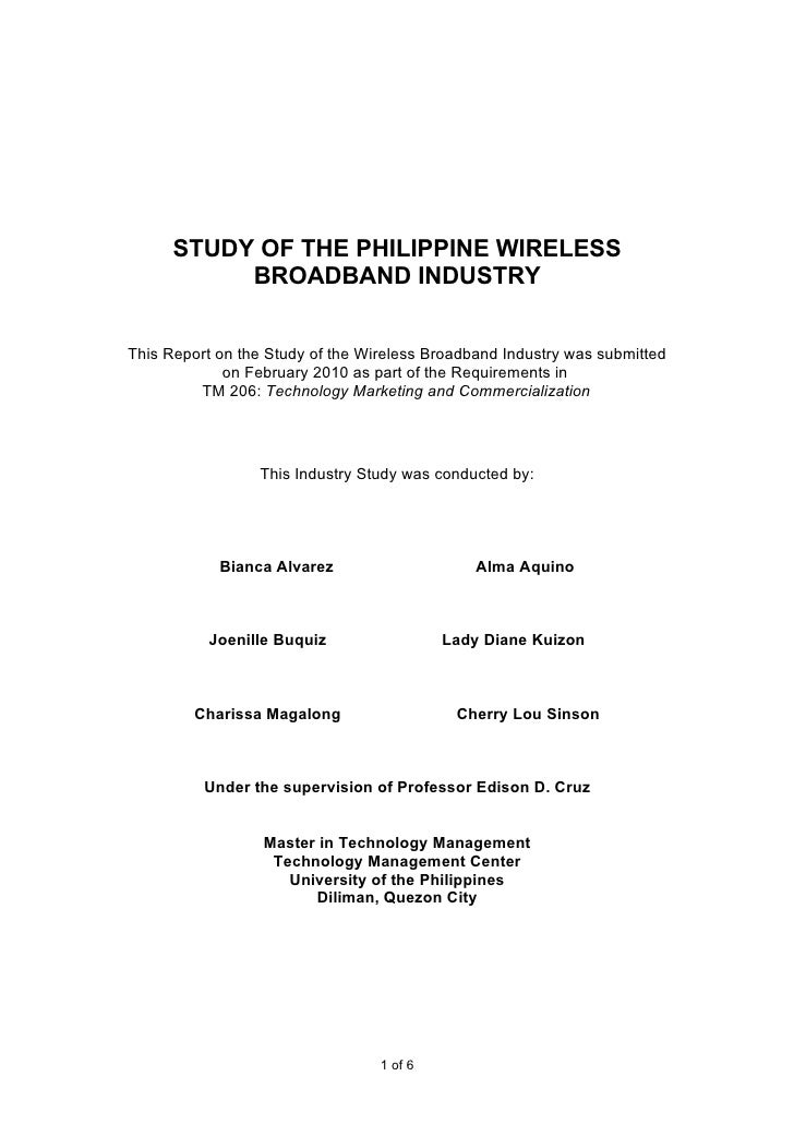 STUDY OF THE PHILIPPINE WIRELESS            BROADBAND INDUSTRY   This Report on the Study of the Wireless Broadband Indust...