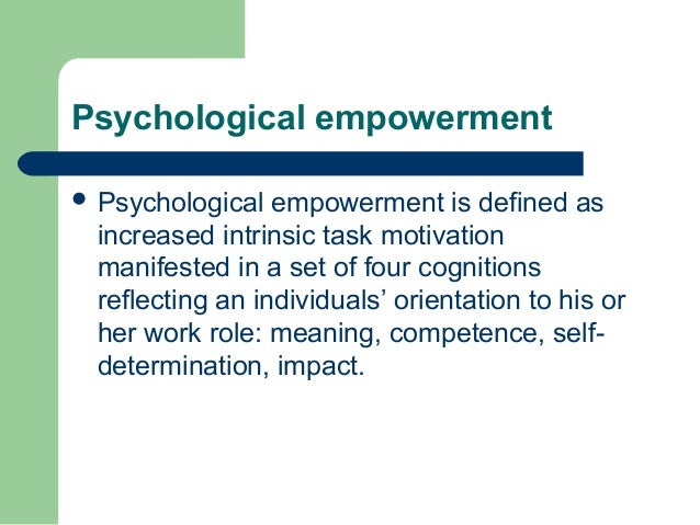 A study on psychological empowerment of