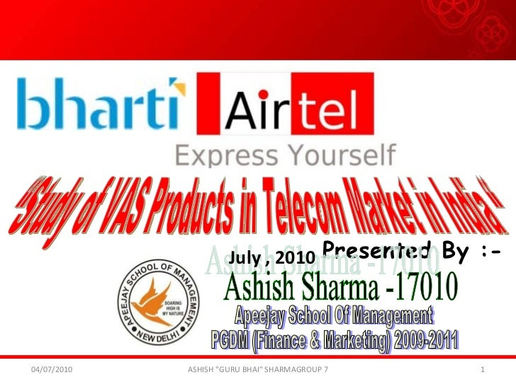 "Presented By :- ""Study of VAS Products in Telecom Market in India "" Ashish Sharma -17010 Apeejay School Of Management PGDM..."